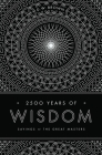2500 Years of Wisdom: Sayings of the Great Masters Cover Image
