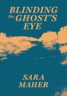 Blinding the Ghost's Eye Cover Image