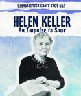 Helen Keller: An Impulse to Soar Cover Image
