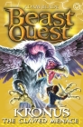 Beast Quest: 47: Kronus the Clawed Menace Cover Image