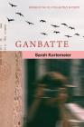 Ganbatte (Wisconsin Poetry Series) Cover Image