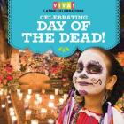Celebrating Day of the Dead! Cover Image