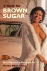 A Taste for Brown Sugar: Black Women in Pornography Cover Image