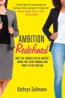 Ambition Redefined: Why the Corner Office Doesn't Work for Every Woman & What to Do Instead Cover Image