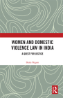 Women and Domestic Violence Law in India: A Quest for Justice Cover Image