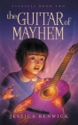 The Guitar of Mayhem Cover Image