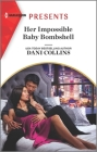 Her Impossible Baby Bombshell: An Uplifting International Romance Cover Image