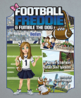 Football Freddie and Fumble the Dog: Gameday in Dallas Cover Image