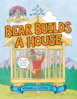 Bear Builds a House Cover Image