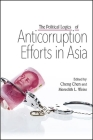 The Political Logics of Anticorruption Efforts in Asia Cover Image