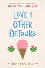 Love & Other Detours: Love & Gelato; Love & Luck Cover Image