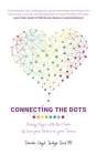 Connecting The Dots: Making Magic with the Media - Up level your Brand on your terms Cover Image