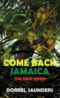 Come Back Jamaica: The Days When Cover Image
