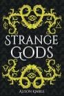 Strange Gods Cover Image
