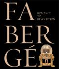 Fabergé: Romance to Revolution Cover Image