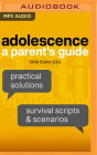 Adolescence: A Parent's Guide Cover Image