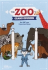 The Zoo's Grand Opening: An ABC and Counting Book Cover Image