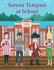 Serena Tempest at School Cover Image