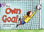 Collins Big Cat — Own Goal: Purple/Band 08 Cover Image