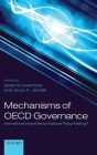 Mechanisms of OECD Governance: International Incentives for National Policy-Making? Cover Image