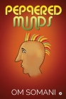 Peppered Minds Cover Image