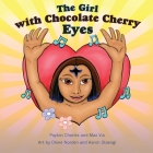 The Girl with the Chocolate Cherry Eyes Cover Image