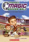 Frankie's Magic Soccer Ball #2: Frankie vs. The Rowdy Romans Cover Image