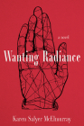 Wanting Radiance Cover Image