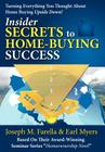 Insider Secrets to Home-Buying Success: Turning Everything You Ever Thought about Home Buying Upside Down! Cover Image