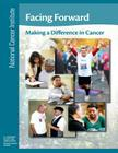 Facing Forward: Making a Difference in Cancer Cover Image