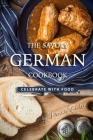 The Savory German Cookbook: Celebrate with Food Cover Image