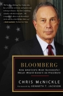 Bloomberg: How America's Most Successful Mayor Would Govern as President Cover Image