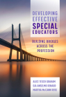 Developing Effective Special Educators: Building Bridges Across the Profession Cover Image