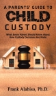 A Parents' Guide to Child Custody Cover Image