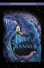 Mission to Blue Grannus Cover Image