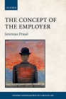 The Concept of the Employer (Oxford Monographs on Labour Law) Cover Image