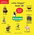 Animals/Animaux: Bilingual French and English Vocabulary Picture Book (with Audio by Native Speakers!) Cover Image