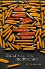 The Crisis of the Meritocracy: Britain's Transition to Mass Education Since the Second World War Cover Image