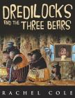 Dredilocks and the Three Bears Cover Image