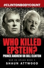 Who Killed Epstein? Prince Andrew or Bill Clinton Cover Image
