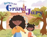 Going to the Grand Jury Cover Image