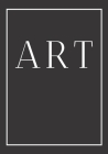 Art: A decorative book for coffee tables, bookshelves and end tables: Stack style decor books to add home decor to bedrooms Cover Image
