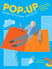 Pop-Up Design and Paper Mechanics: How to Make Folding Paper Sculpture Cover Image