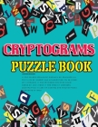 Cryptograms Puzzle Book: Large Print Cryptoquote Puzzles, Improve and Exercise your Brain Cover Image