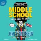 Middle School: From Hero to Zero Lib/E Cover Image