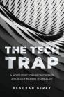 The Tech Trap Cover Image