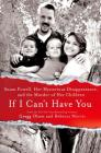 If I Can't Have You: Susan Powell, Her Mysterious Disappearance, and the Murder of Her Children Cover Image