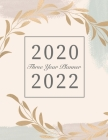 2020-2022 Three Year Planner: 2020-2022 Monthly Planner - 3 Year Daily Appointment Book - Three Years Planner with Holiday, Agenda Schedule Organize Cover Image