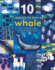 10 Reasons to Love a... Whale Cover Image