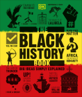 The Black History Book: Big Ideas Simply Explained Cover Image